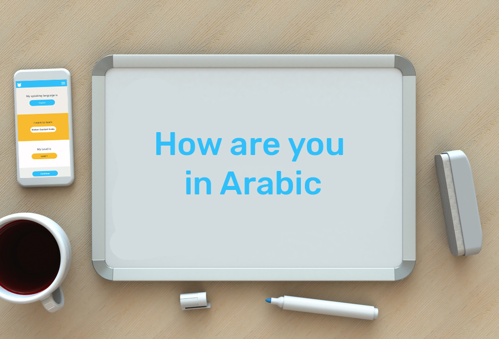 how are you in arabic